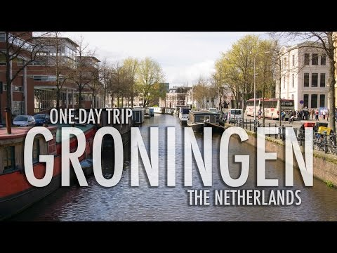 One-Day Trip to the Netherlands (Groningen, Holland)
