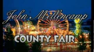 Watch John Mellencamp County Fair video