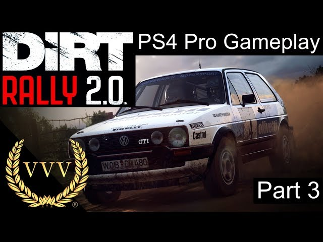 Dirt Rally 2.0 Part 3: PS4 Pro Gameplay