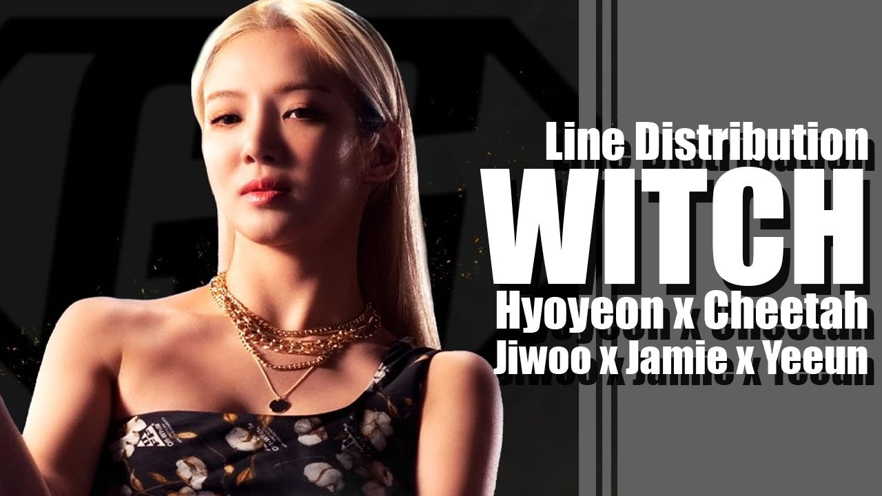 WITCH - Hyoyeon x Cheetah x Jeon Jiwoo x Jamie x Jang Yeeun (GOOD GIRL) (Line Distribution)