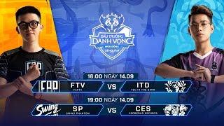 FTV vs ITD | SP vs CES [Vòng 12 - 14.09] - Đấu Trường Danh Vọng Mùa Đông 2019