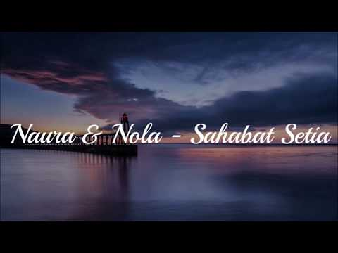 Download lagu Naura - sahabat setia (feat. nola) terbaru 2020