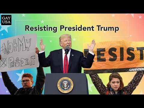 Gay USA: Resisting President Trump