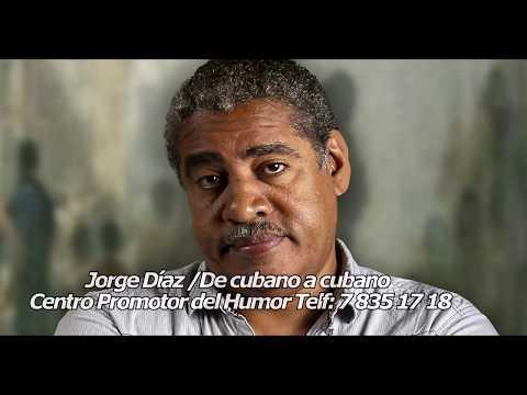 Jorge Díaz  De cubano a cubano