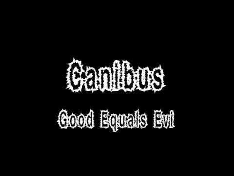 Canibus-Good Equals Evil