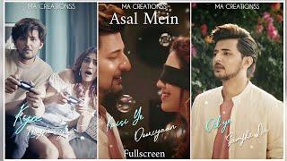 Asal Mein fullscreen whatsapp status | Darshan Raval | Asal mein song status | Asal mein status | MA