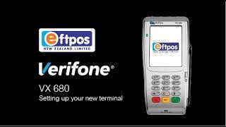 Verifone VX 680 & VX 690  - How to set up your new terminal | Eftpos NZ