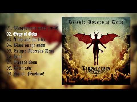 Tiknazirin - Religio Adversus Deus (full album)