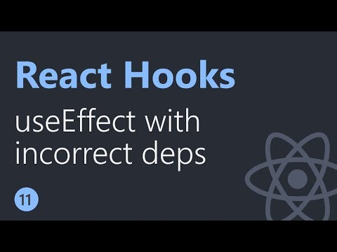 React Hooks Tutorial - 11 - useEffect with incorrect dependency thumbnail