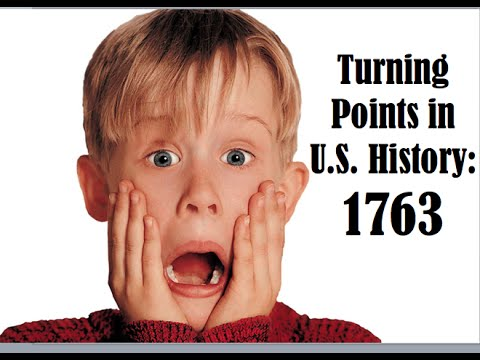 Turning Points in U.S. History: 1763 French and Indian War