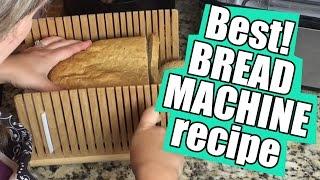 Best Bread Machine Recipe