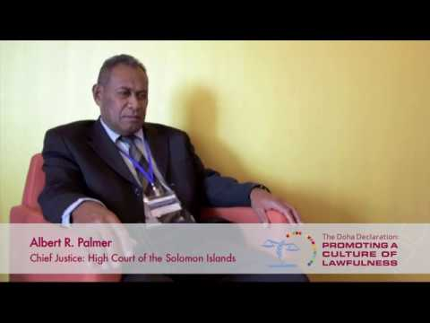 The Global Judicial Integrity Network: Albert R. Palmer, High Court of the Solomon Islands
