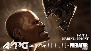 Let's Play Aliens Vs. Predator (2010) - Part 1 - Marine: Colony
