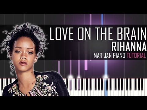 How To Play: Rihanna - Love On The Brain | Piano Tutorial