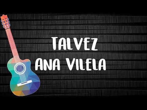Talvez - Ana Vilela Letra com Cifra