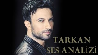 Voice Analysis of Tarkan