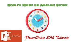 How to Make A Live Analog Clock   PowerPoint 2016 Tutorial   The Teacher