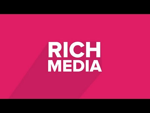 Rich Media Advertising
