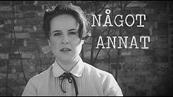 """""""Något Annat"""" Ur musikalen Syster Suffragett - OFFICIAL VIDEO"""