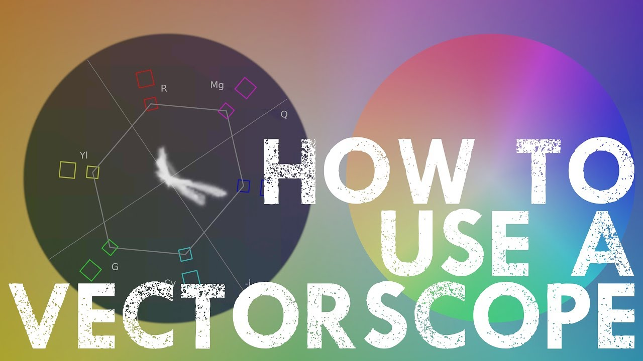 How to read a Vectorscope - YouTube