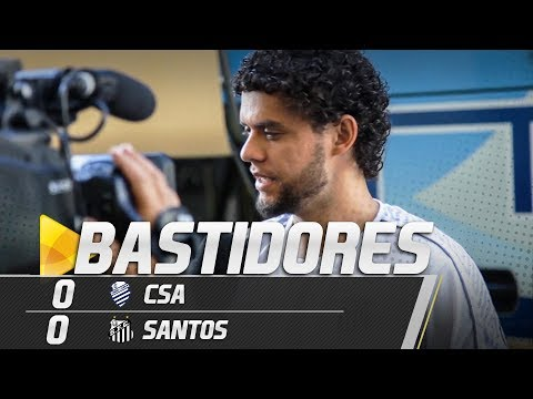 CSA 0 X 0 SANTOS | BASTIDORES | BRASILEIRÃO (05/05/19)