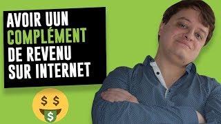 Comment Avoir Un Revenu Complementaire Sur Internet En 2019