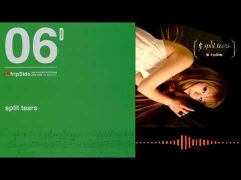 【fripSide】ピアノアレンジ Split Tears Piano Arrangement