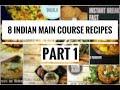Veg Main Course Recipes | Veg Recipes | Indian Sabzi | Indian Main Course Recipes | khana banao