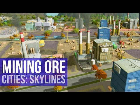 Cities: Skylines - Ore Mining Operation! (Let's Play)