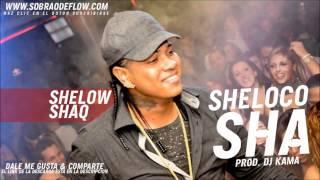 Shelow Shaq - Sheloco Sha (Prod. Dj Kama)