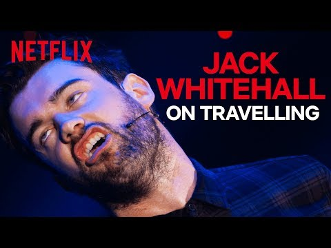 Jack Whitehall Stand-up | The Pains Of Travelling Abroad | Netflix