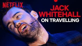 Jack Whitehall Stand-up   The Pains Of Travelling Abroad   Netflix