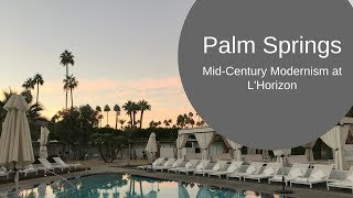 Palm Springs L'Horizon Spa Resort