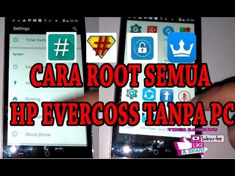 Cara ROOT Semua Tipe HP Evercoss Tanpa PC+