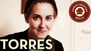 """Torres """"New Skin"""" (Acoustic Version) Sunday Sessions Berlin"""
