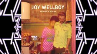 Joy Wellboy - Before The Sunrise (Original Mix)