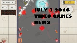 Gaming News!!![July 7 2016] [Champions of Breaksfast]