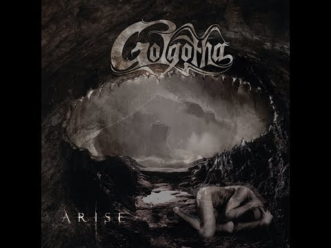 GOLGOTHA - ARISE 2018 (Full EP With Lyrics)
