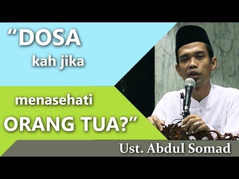 Dosakah Menasehati Orangtua ? - Ust Abdul Somad