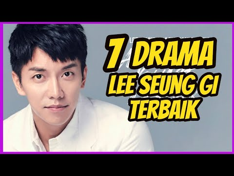 7 Drama Terbaik Yang Diperankan Oleh Lee Seung Gi