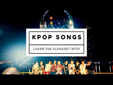 LEARN THE ALPHABET WITH KPOP SONGS