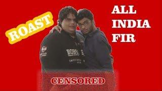 ROASTING ALL INDIA BAKCHOD | ROAST OF AIB | AIB ROASTED