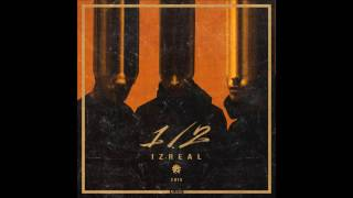 IZREAL IZREAL 1 2 Full Album