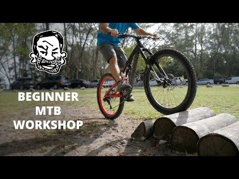 MTB Beginner Workshop - Mountain Biking Explained EP4