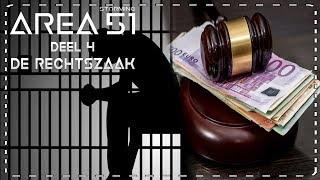 ➤ AREA 51: De Rechtszaak (gevangenisstraf en boete) #4