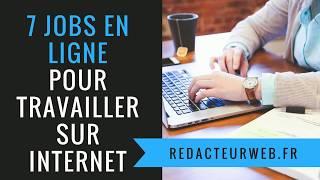 """7  """"JOBS """" EN LIGNE POUR TRAVAILLER A DOMICILE travail sur internet"""