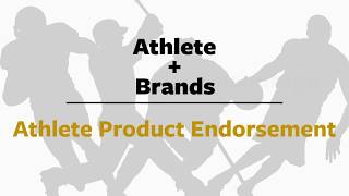 Athlete Product Endorsement 101