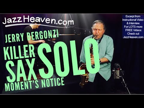 "*Jerry Bergonzi Killer Solo* ""Moment's Notice"" Changes Jazz Lesson JazzHeaven.com Video Excerpt"