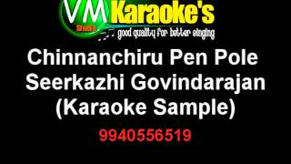 Chinnanchiru Pen Pole Karaoke Sirkazhi Govindarajan