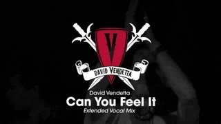 David Vendetta - Can You Feel It (Extended Vocal Mix)
